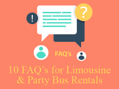 10 FAQ's for Party Bus & Limousine Rentals