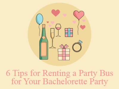6 Tips to Hiring the Perfect Bachelorette Party Bus or Limousine