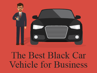 The Best Black Car Vehicle for Business