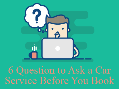 6 Questions to Ask when Booking Private Ground Transportation