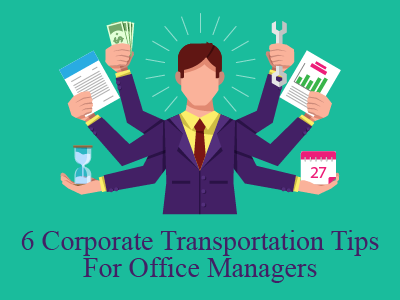 6 Corporate Transportation Tips for Office Managers