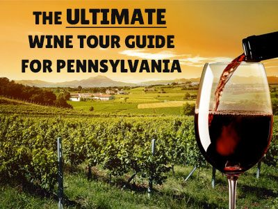 The Ultimate Wine Tour Guide for Pennsylvania