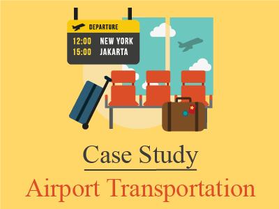 Airport Transportation – A Case Study