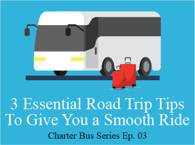 3 Essential Road Trip Tips to Give You a Smooth Ride