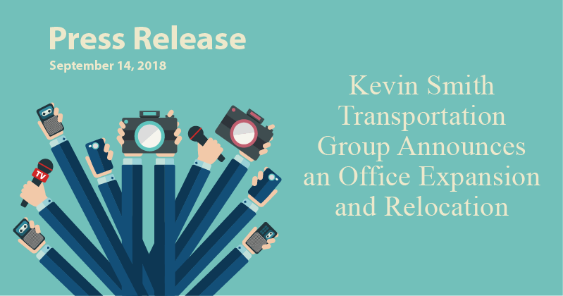Kevin Smith Transportation Group Announces an Office Expansion and Relocation