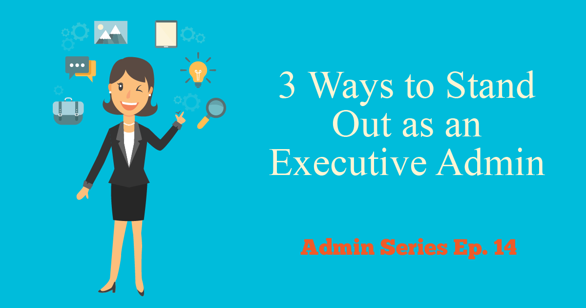 stand out as executive admi
