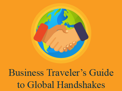 Business Traveler's Guide to Global Handshakes