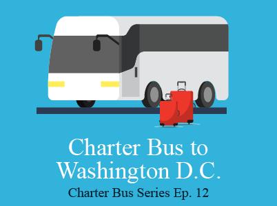 A Charter Bus to Washington D.C.