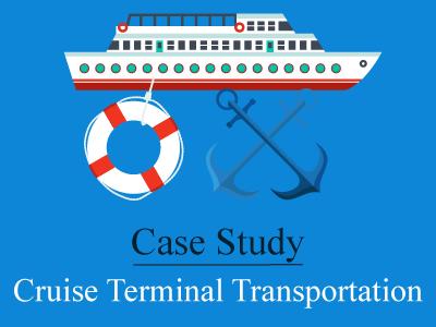 Cruise Terminal Transportation – A Case Study