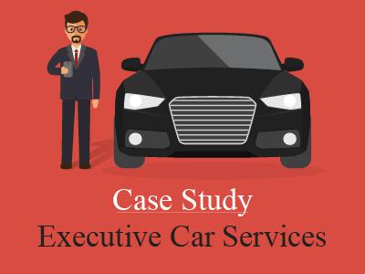 Executive Car Services – A Case Study