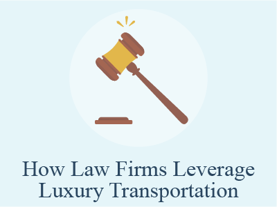 How Law Firms Leverage Luxury Transportation
