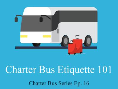 Charter Bus Etiquette 101