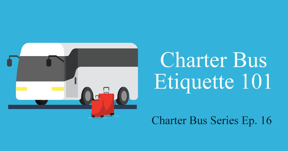 charter bus etiquette