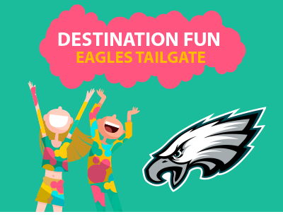 Destination Fun | Eagles Tailgate