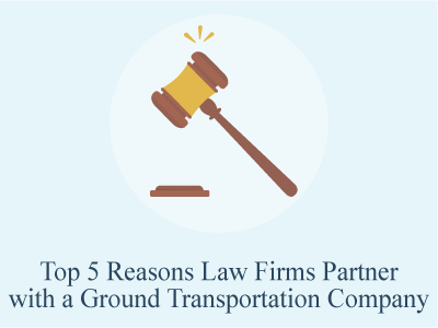 Top 5 Reasons Law Firms Partner with a Ground Transportation Company