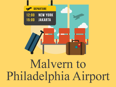 Booking Airport Transportation from Malvern, PA to PHL