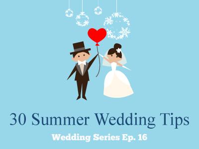 30 Summer Wedding Tips