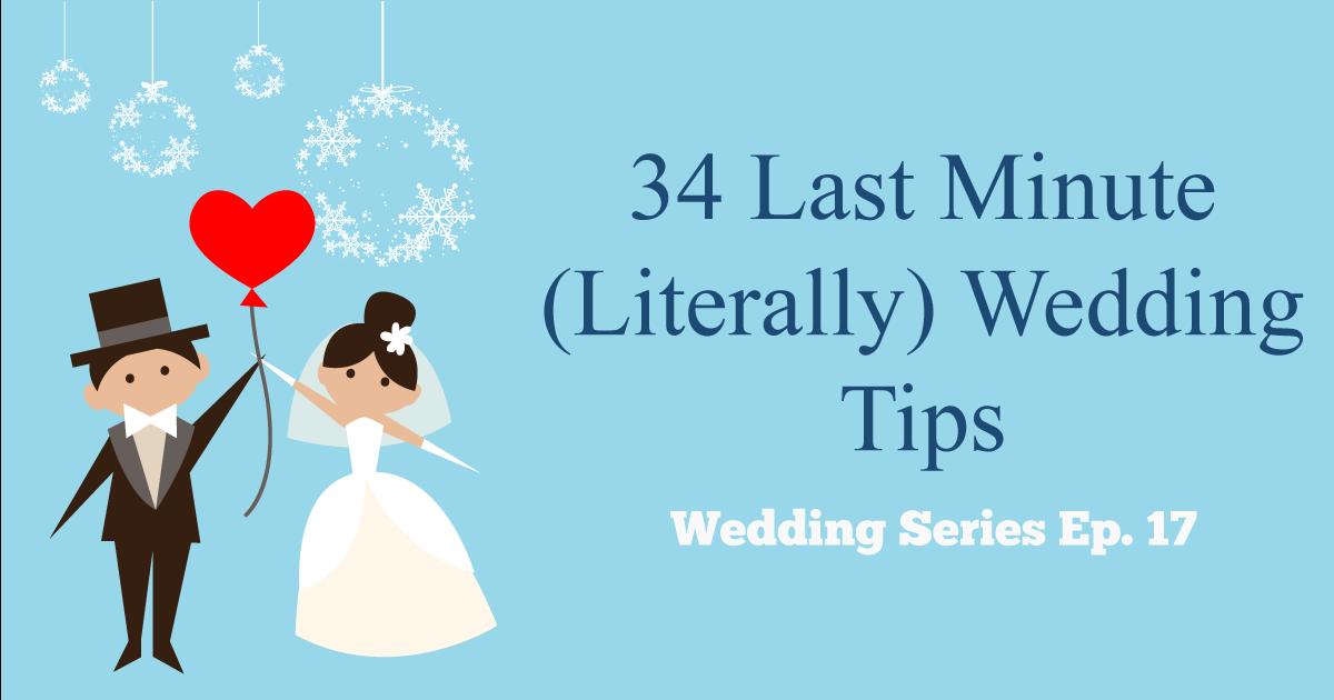last minute wedding tips