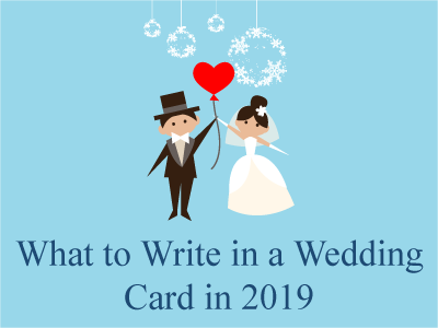 What to Write in a Wedding Card in 2019