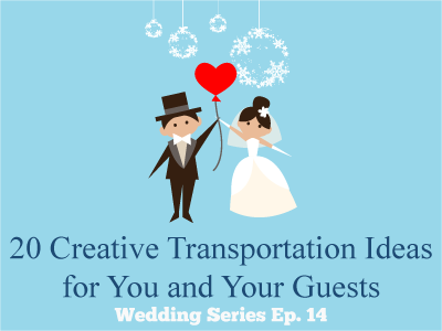 20 Creative Transportation Ideas for You and Your Guests