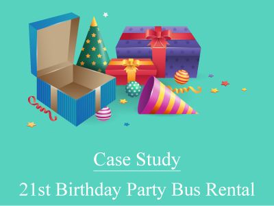 21st Birthday Party Bus Rental – A Case Study