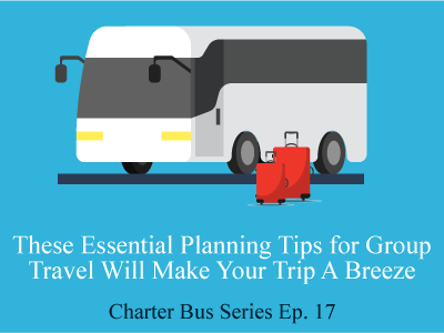 These Essential Planning Tips for Group Travel Will Make Your Trip A Breeze