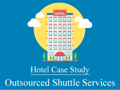 Outsourced Shuttle Services – A Hotel Case Study