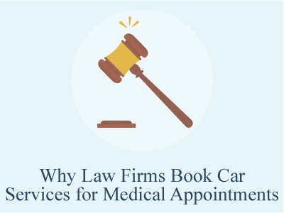 Why Law Firms Book Car Services for Medical Appointments