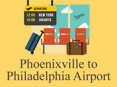 Booking Airport Transportation from Phoenixville, PA to PHL