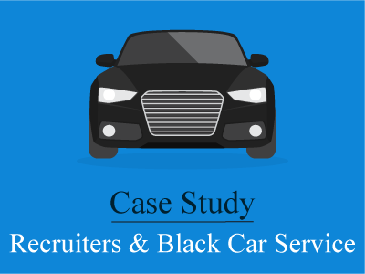 Executive Recruiters and Black Car Service – A Case Study