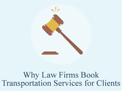 Why Law Firms Book Transportation Services for Clients