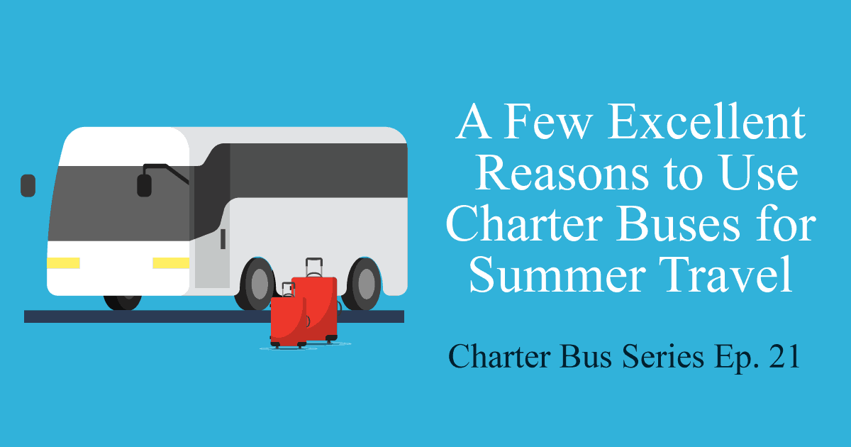 summer charter bus travel