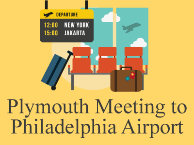 Booking Airport Transportation from Plymouth Meeting, PA to PHL