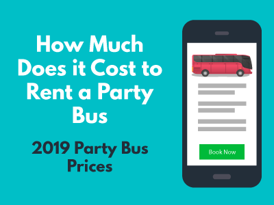 How Much Does it Cost to Rent a Party Bus?