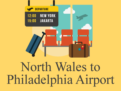 Booking Airport Transportation from North Wales, PA to PHL
