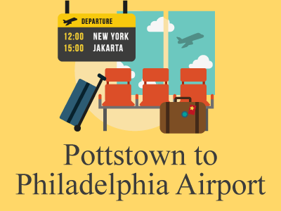 Booking Airport Transportation from Pottstown, PA to PHL