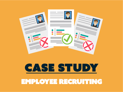 Employee Recruiting – A Case Study