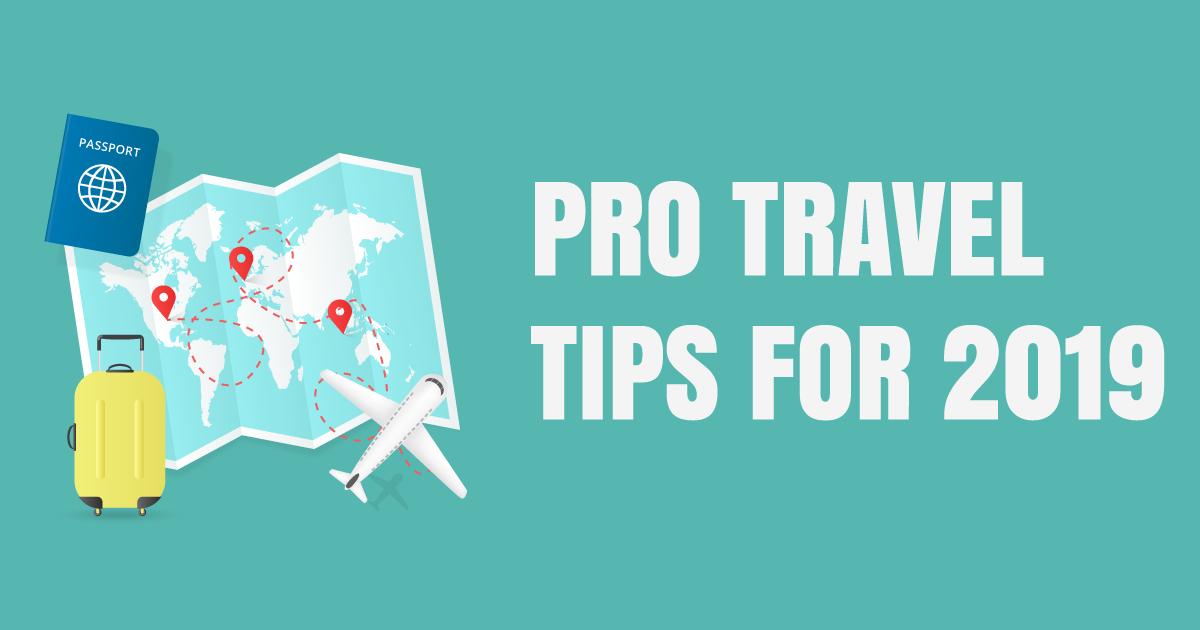 pro travel tips
