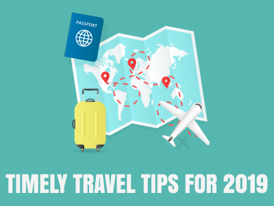 Timely Travel Tips for 2019