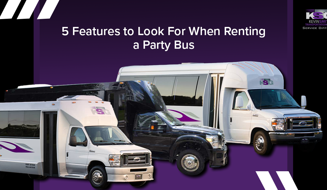 Top Features to Look For In a Party Bus Service