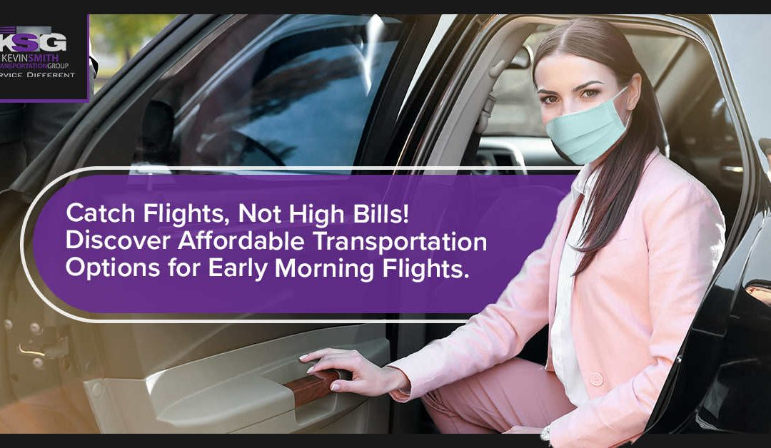 What Are the Most Cost-Effective Transportation Options for Early Flights?